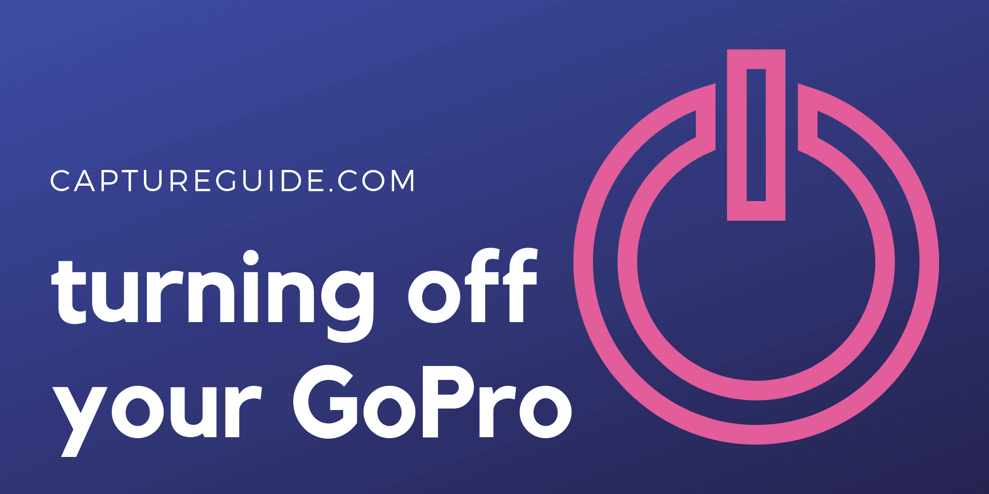 how to turn off GoPro featured image