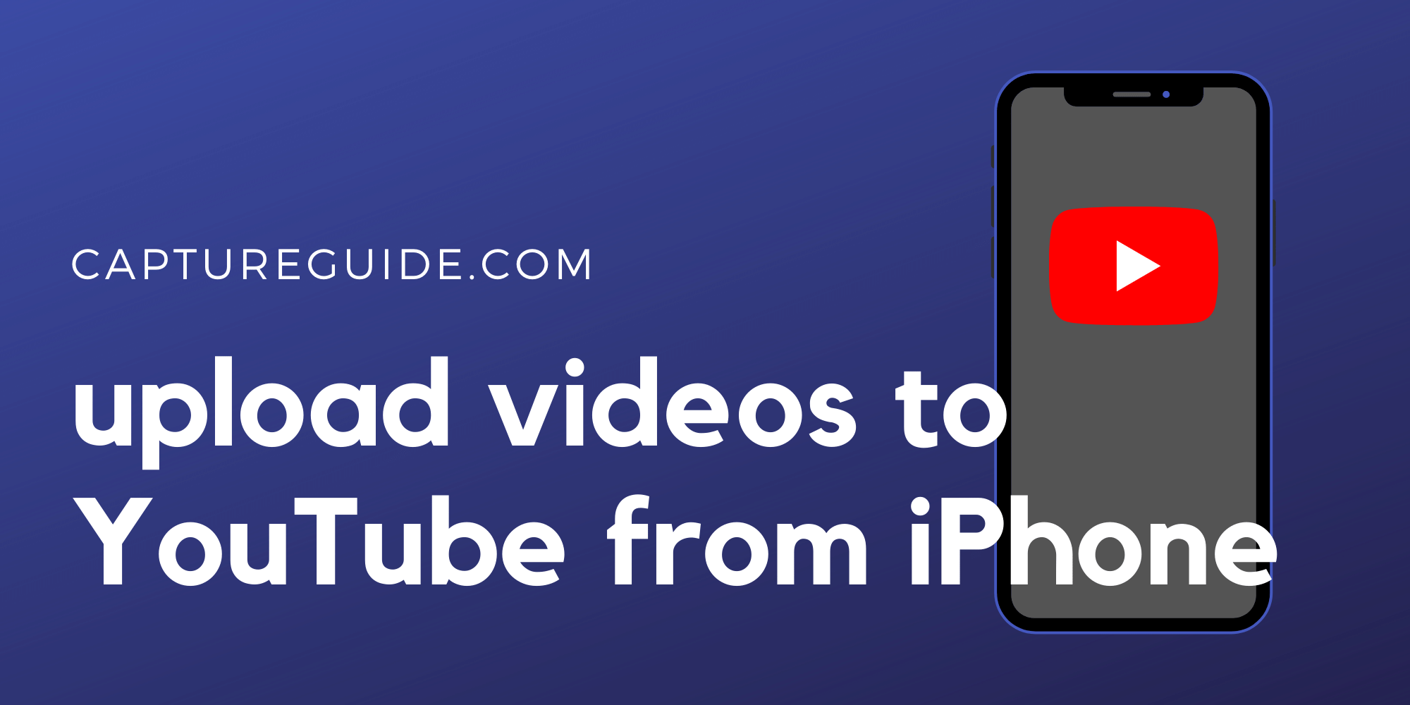 featured image for how to upload videos to youtube from iphone tutorial